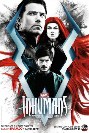 """Poster for the movie """"Marvel's Inhumans: IMAX"""""""